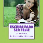 Portada Escribe para ser feliz, 2ª edición, Mar Cantero Sánchez.
