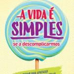 A Vida É Simples, se a Descomplicarmos, Nascente, Editorial 2020, portada, Mar Cantero Sánchez