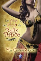 Las chicas del club de belly dance, Romantic Ediciones, Mar Cantero Sánchez