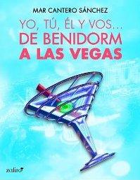 Yo, tú, él, y vos…De Benidorm a Las Vegas  ¡Próxima reedición en papel y digital!
