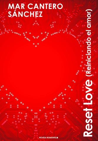 RESET LOVE Reiniciando el amor, portada, Mar Cantero Sánchez, GRAM NEXO