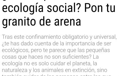¿Conoces la ecología social? Lee mi nuevo artículo en la revista «Objetivo Bienestar»