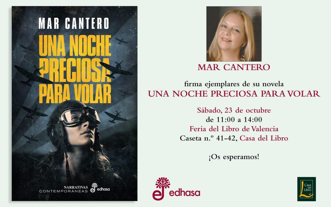 """Una noche preciosa para volar"", Ed. Edhasa, Mar Cantero"